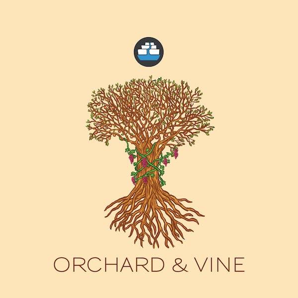 Orchard & Vine