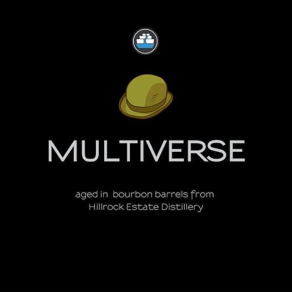 Multiverse [Bourbon Barrel Aged]