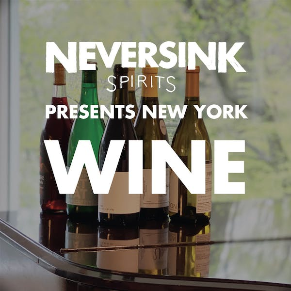 Neversink Spirits Presents NY Wine Club
