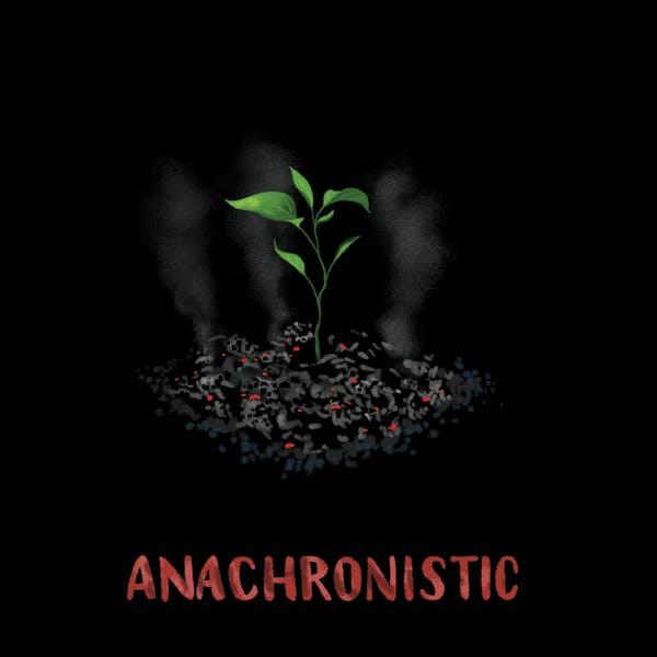 Anachronistic